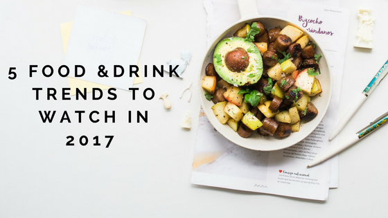 food and rink trends 2017